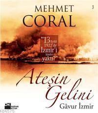 Ateşin Gelini,Gavur İzmir