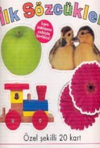 İlk Sözcükler Eğitici Kartlar Kitabı