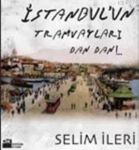 İstanbul Tramvaylari Dan Dan