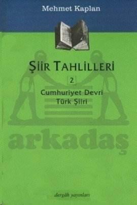 Şiir Tahlilleri 2 Cumhuriyet Devri Türk Şiiri