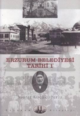 Erzurum Belediyesi Tarihi 1