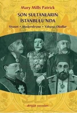 Son Sultanların İstanbul'unda