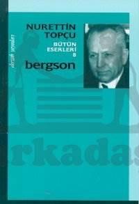 Bergson Bütün Eserleri 8