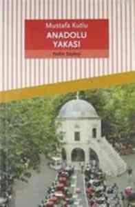 Anadolu Yakası (Nehir Söyleşi)