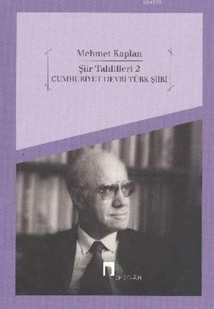 Şiir Tahlilleri-2 (Cumhuriyet Devri Türk Şiiri)