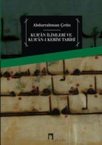 Kur'an İlimleri Ve Kur'an-ı Kerim Tarihi