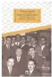 İrade Hareket İsyan Nurettin Topçunun Entelektüel Biyografisi 1
