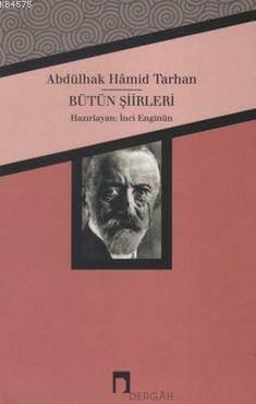 Abdülhak Hamid Tarhan Bütün Şiirleri