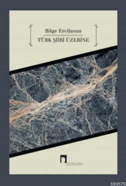 Türk Şiiri Üzerine Makaleler