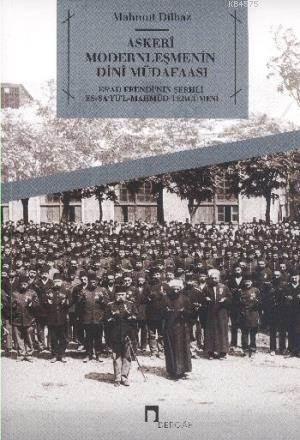 Askeri Modernleşmenin Dini Müdafaası