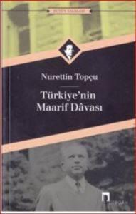 Türkiye'nin Maarif Davası / Nurettin Topçu
