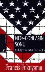 Neo Conların Sonu: Yol Ayrımındaki Amerika