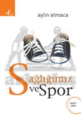 Sağlığımız ve Spor