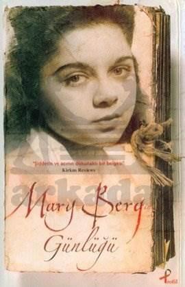 Mary Berg'in Günlüğü Şiddetin ve Acının Dokunaklı Bir Belgesi