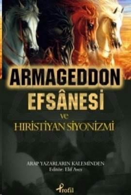 Armageddon Efsanesi ve Hıristiyan Siyonizmi