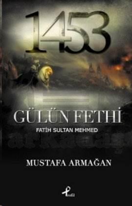 Gülün Fethi Fatih Sultan Mehmed