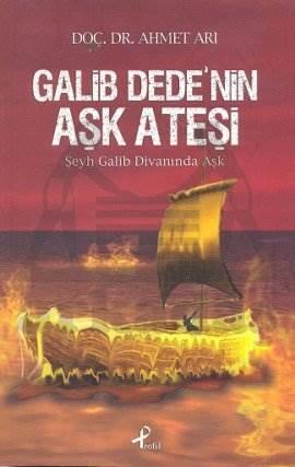 Galib Dede'nin Aşk Ateşi
