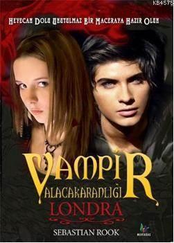 Vampir Alacakaranlığı Londra