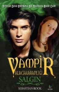 Vampir Alacakaranlığı Salgın