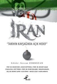 İran (Tarihin Kavşağında Açık Hedef)