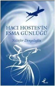 Hacı Hostes'in Esma Günlüğü