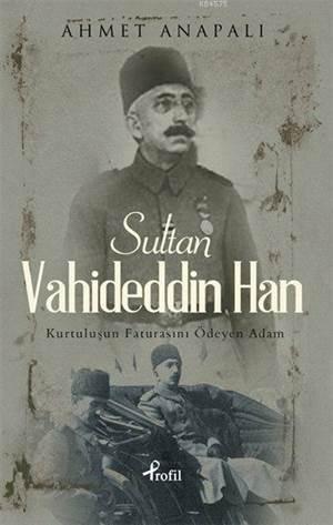 Sultan Vahideddin Han