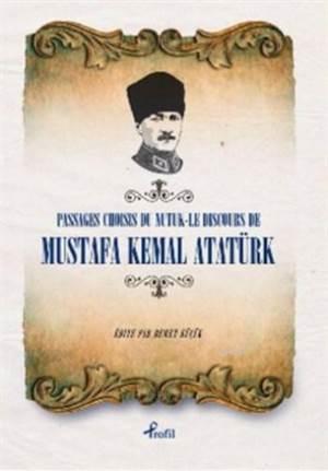 Passages Choısıs Du Nutuk-Le Dıscours De M.Kemal