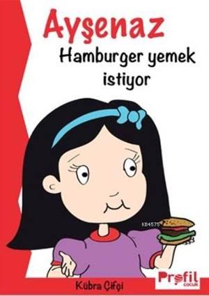 Ayşenaz Hamburger Yemek İstiyor