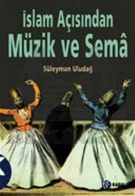 İslam Açisindan Müzik Ve Sema