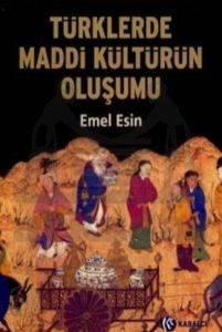 Türklerde Maddi Kültürün Oluşumu