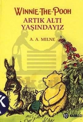 Winnie The Pooh - Artik Alti Yaşindayiz (Ciltli)