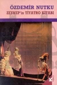 Zeynep İn Tiyatro Kitabi - Yeni Baski