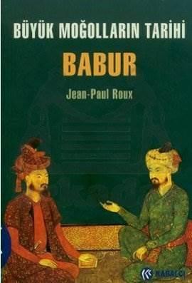 Büyük Moğollarin Tarihi Babur