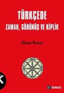 Türkçede Zaman Görünüş Ve Kiplik