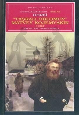 Taşralı Oblomov Matvey Kojemyakin 1. Cilt
