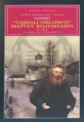 Taşralı Oblomov Matvey Kojemyakin 2. Cilt