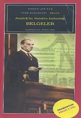 Atatürk'ün Nutuk'ta Kullandığı Belgeler