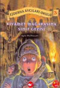 Ejderha Avcıları Okulu 3 Kıyamet Mağarasına Sınıf Gezisi