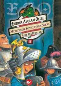 Ejderha Avcıları Okulu 5 Bir Günlük Şövalye