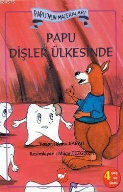 Papu'nun Maceraları Papu Dişler Ülkesinde
