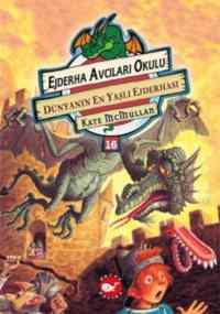 Ejderha Avcıları Okulu-16 Dünyanın En Yaşlı Ejderhası