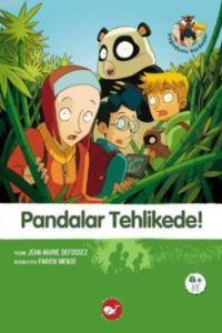 Doğadostu Kardeşler-1: Pandalar Tehlike!