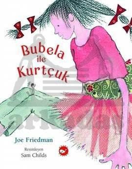 Bubela ile Kurtçuk