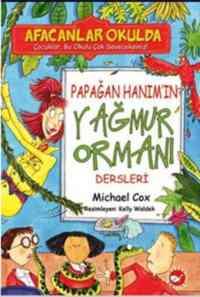 Afacanlar Okulda - Papağan Hanım'ın Yağmur Ormanı Dersleri