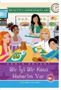 Beacon Caddesi Kızları-2. Kitap: Bir İyi Bir Kötü Haberim Var