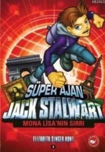 Süper Ajan Jack Stalwart 3- Mona Lisa'nın Sırrı