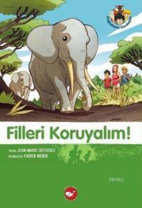 Filleri Koruyalım