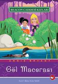 Beacon Caddesi Kızları-6. Kitap: Göl Macerası