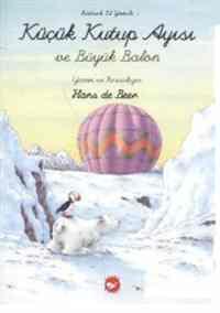 Küçük Kutup Ayısı ve Büyük Balon El Yazısı