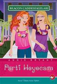 Beacon Caddesi Kızları-7:Parti Heyacanı